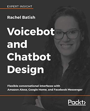 Voicebot and Chatbot Design
