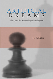 Artificial Dreams - The Quest for Non-Biological Intelligence
