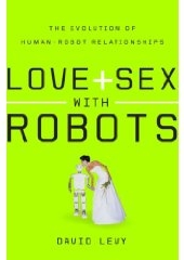 Humans will love, marry robots by 2050